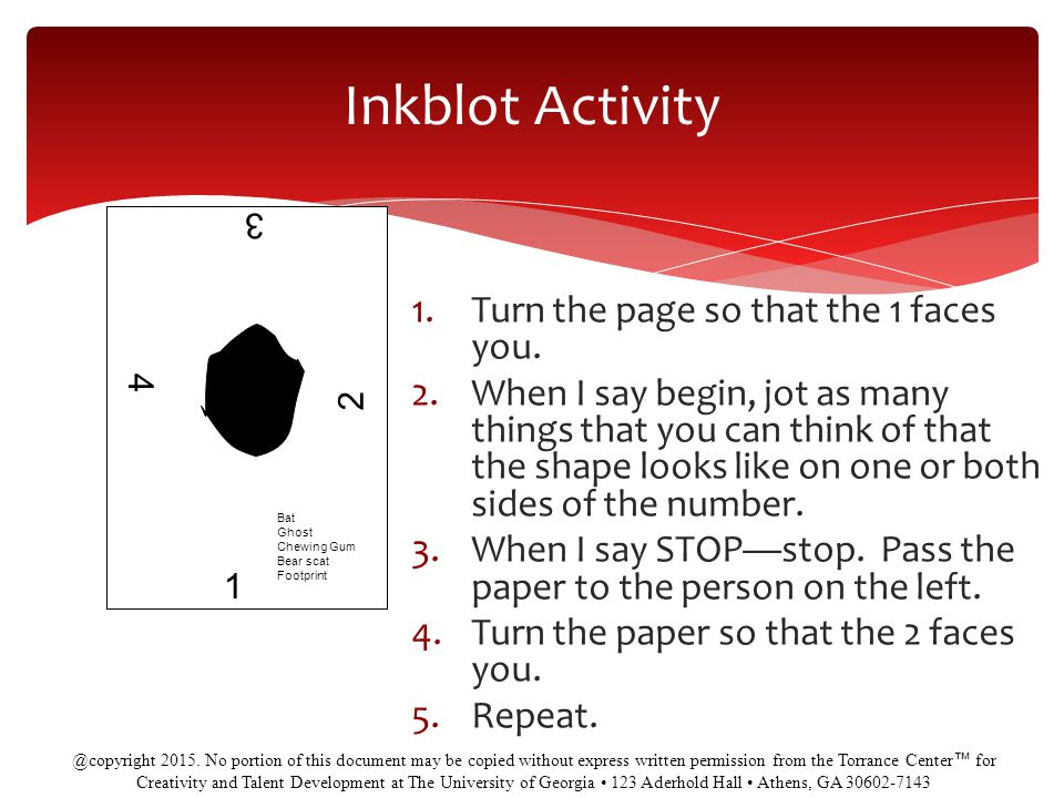 Inkblot Activity Turn the page so that the 1 faces you.