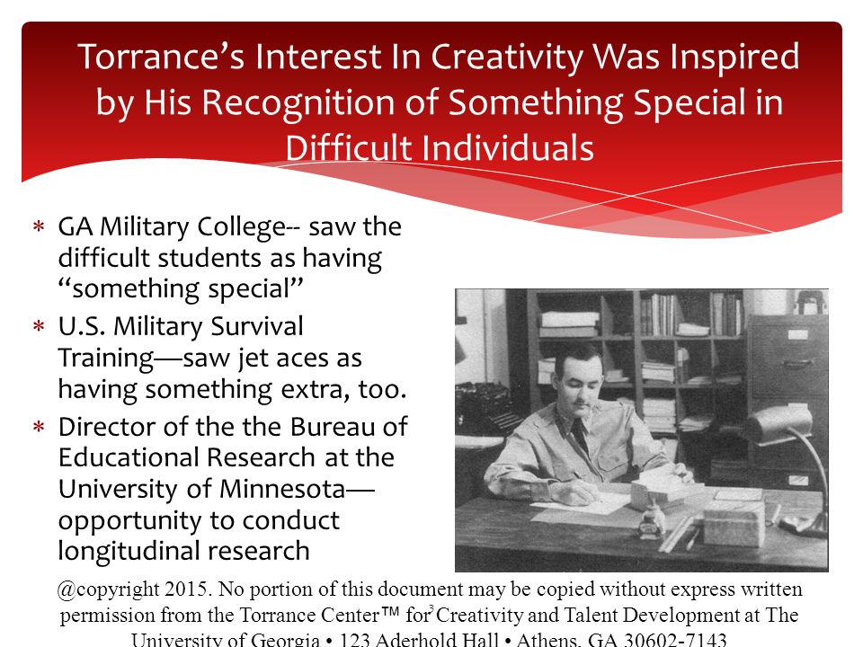 Torrance's Interest In Creativity Was Inspired by His Recognition of Something Special in Difficult Individuals