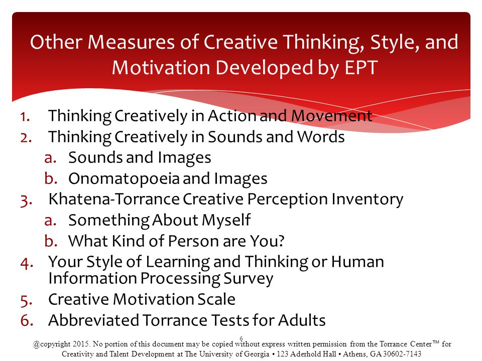 Other Measures of Creative Thinking, Style, and Motivation Developed by EPT