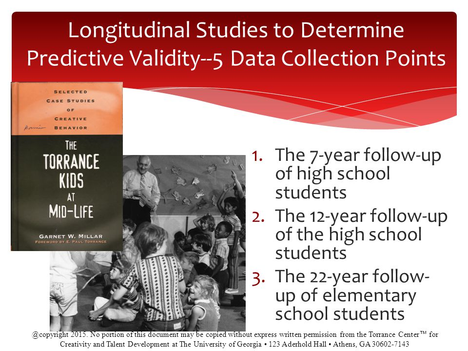 Longitudinal Studies to Determine Predictive Validity--5 Data Collection Points