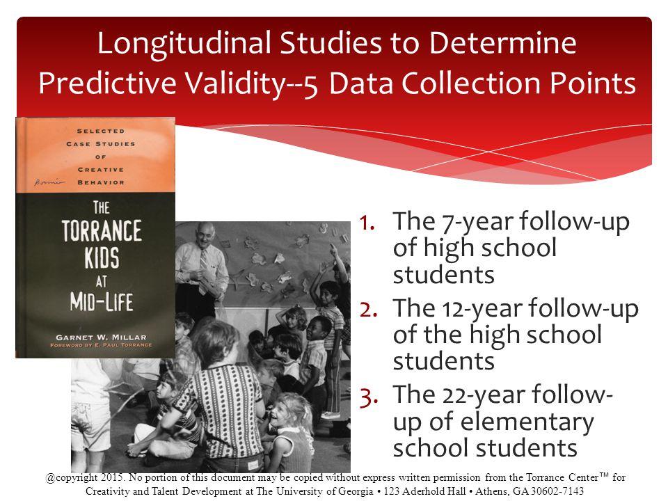 Longitudinal Studies to Determine Predictive Validity--5 Data Collection Points