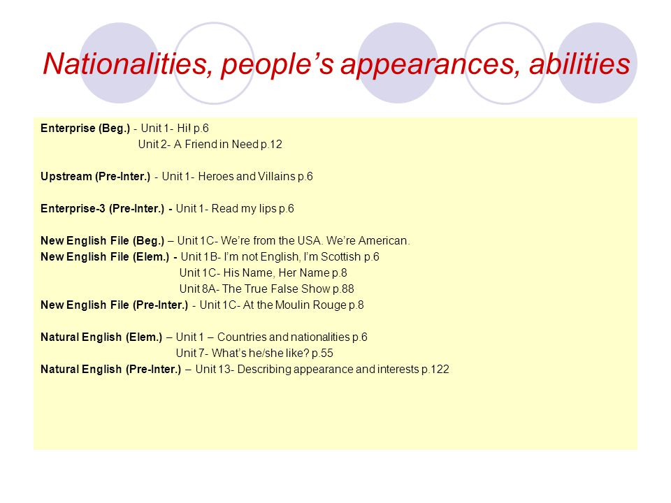 Nationalities, people's appearances, abilities