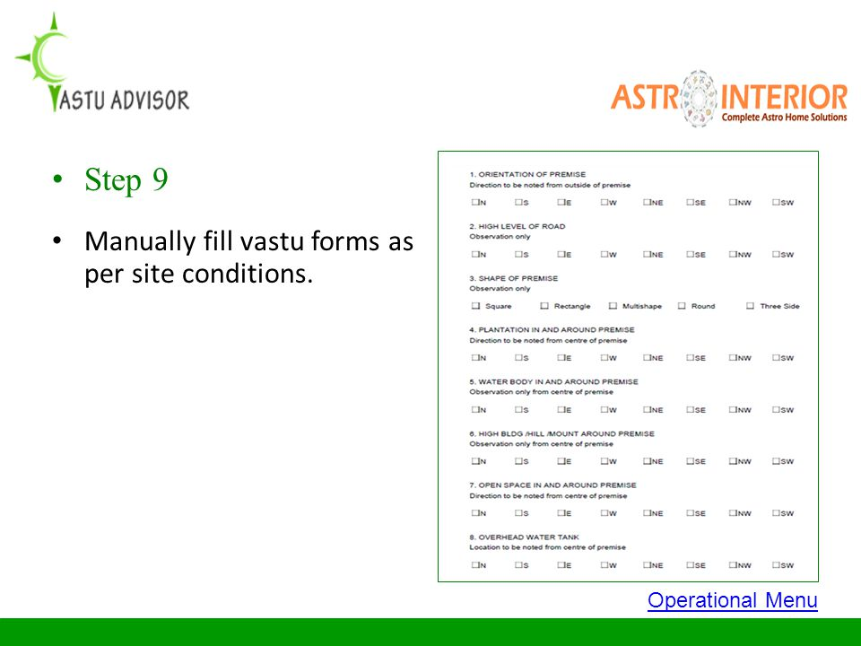 Step 9 Manually fill vastu forms as per site conditions.