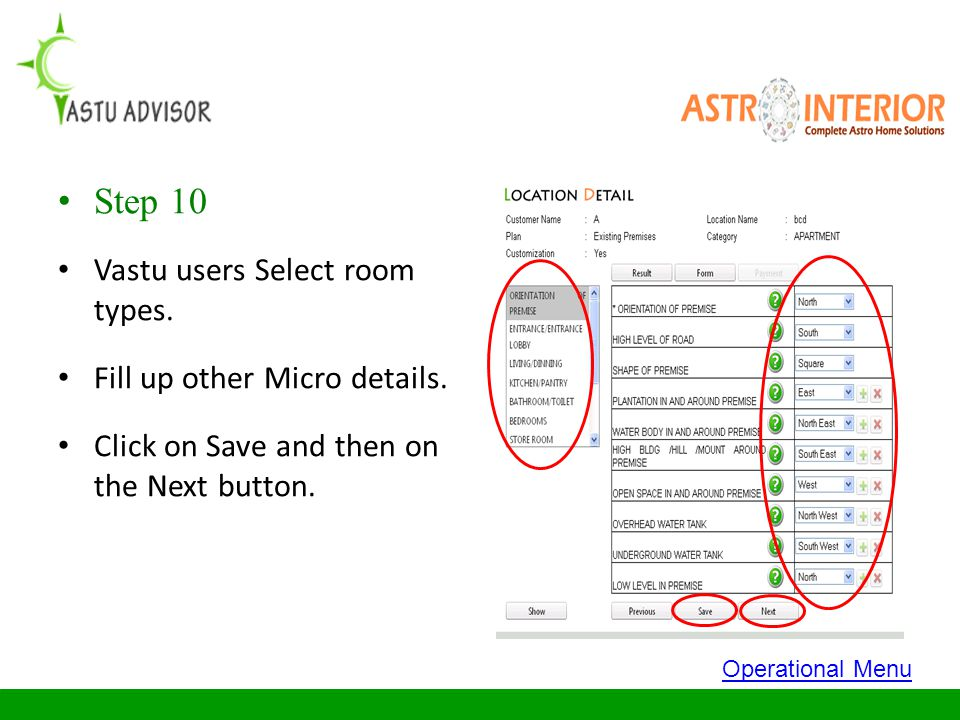Step 10 Vastu users Select room types. Fill up other Micro details.