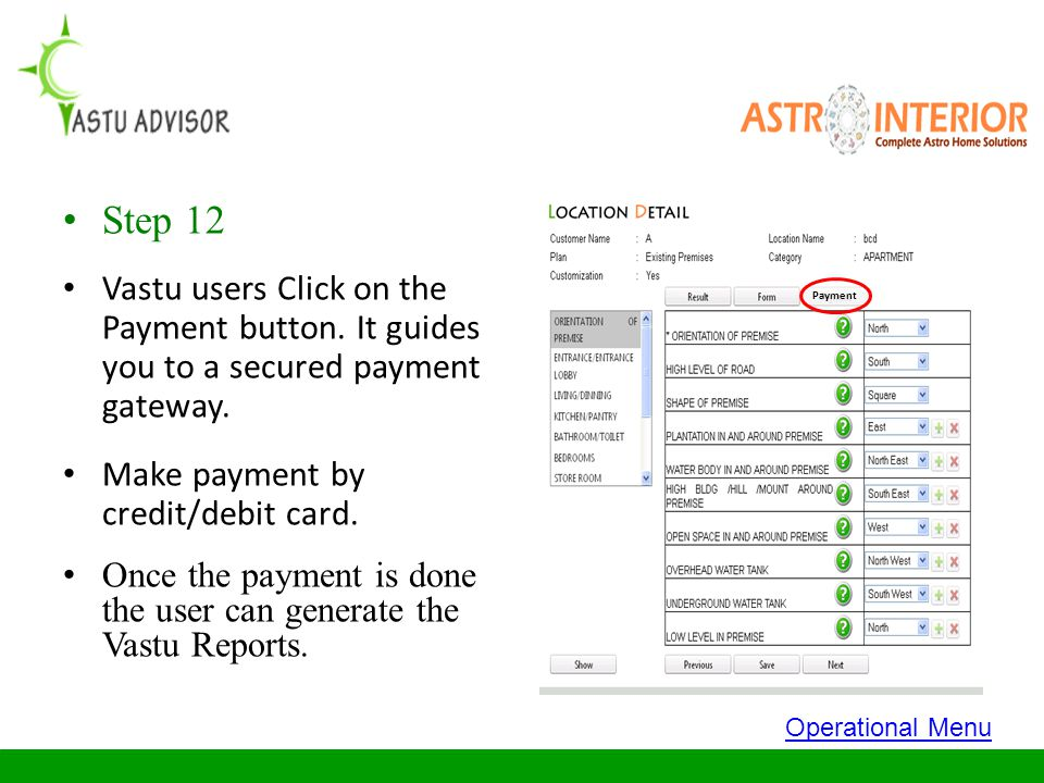 Step 12 Vastu users Click on the Payment button. It guides you to a secured payment gateway. Make payment by credit/debit card.