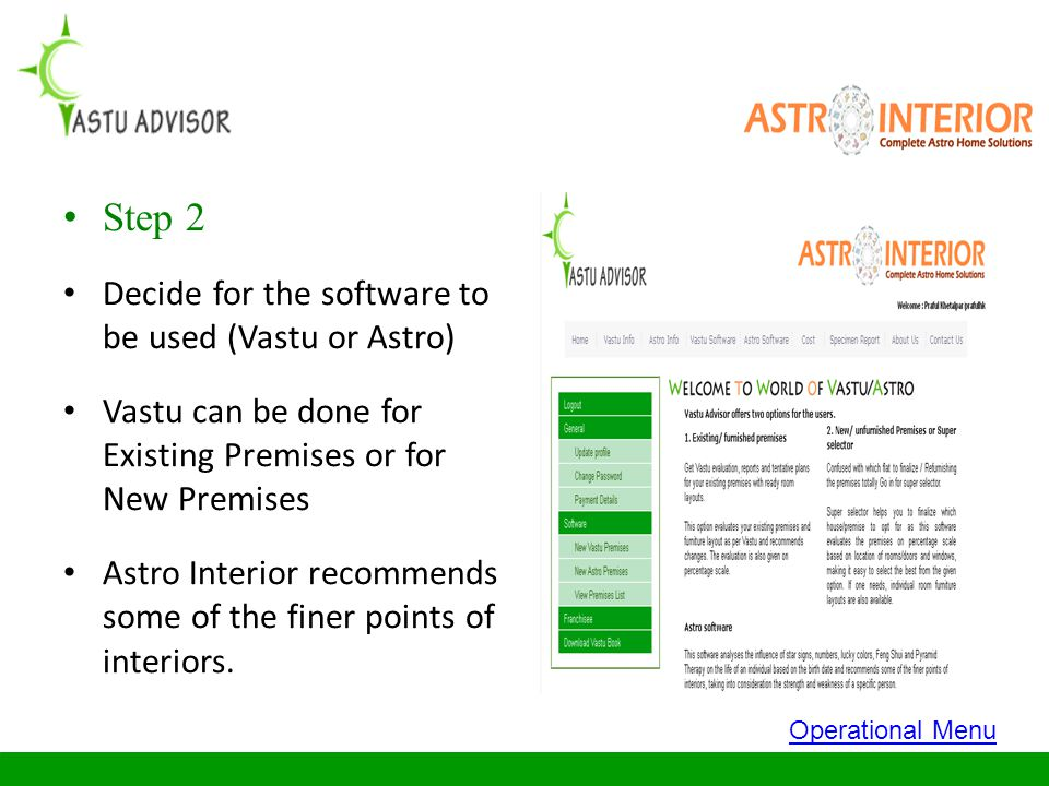 Step 2 Decide for the software to be used (Vastu or Astro)