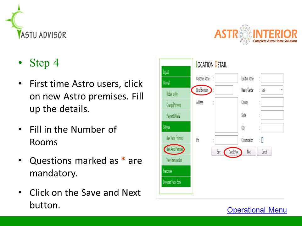 Step 4 First time Astro users, click on new Astro premises. Fill up the details. Fill in the Number of Rooms.
