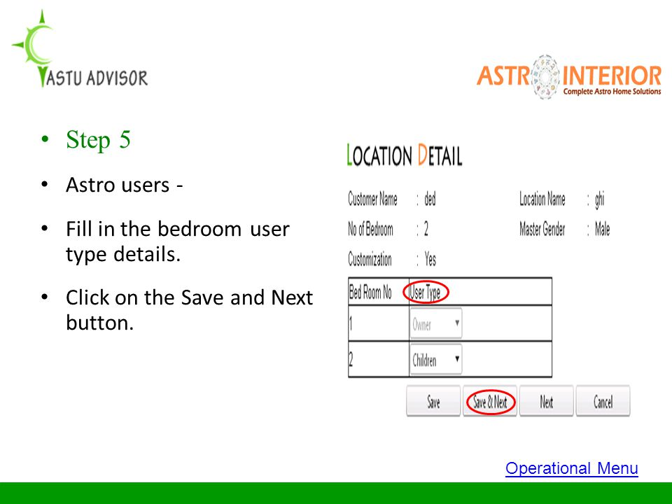 Step 5 Astro users - Fill in the bedroom user type details.