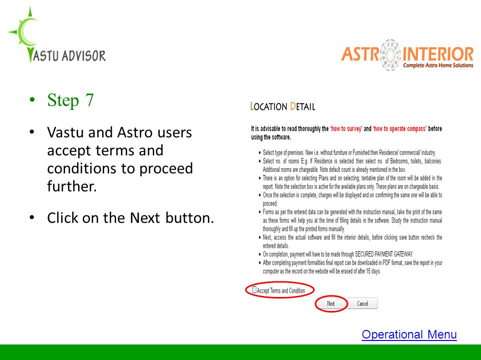 Step 7 Vastu and Astro users accept terms and conditions to proceed further. Click on the Next button.