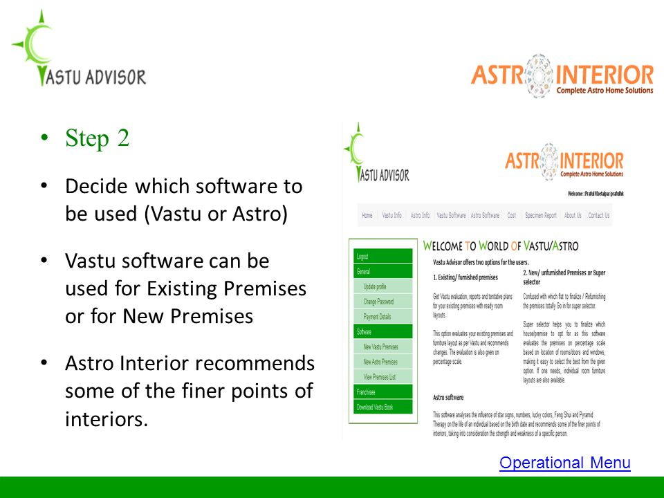 Step 2 Decide which software to be used (Vastu or Astro)