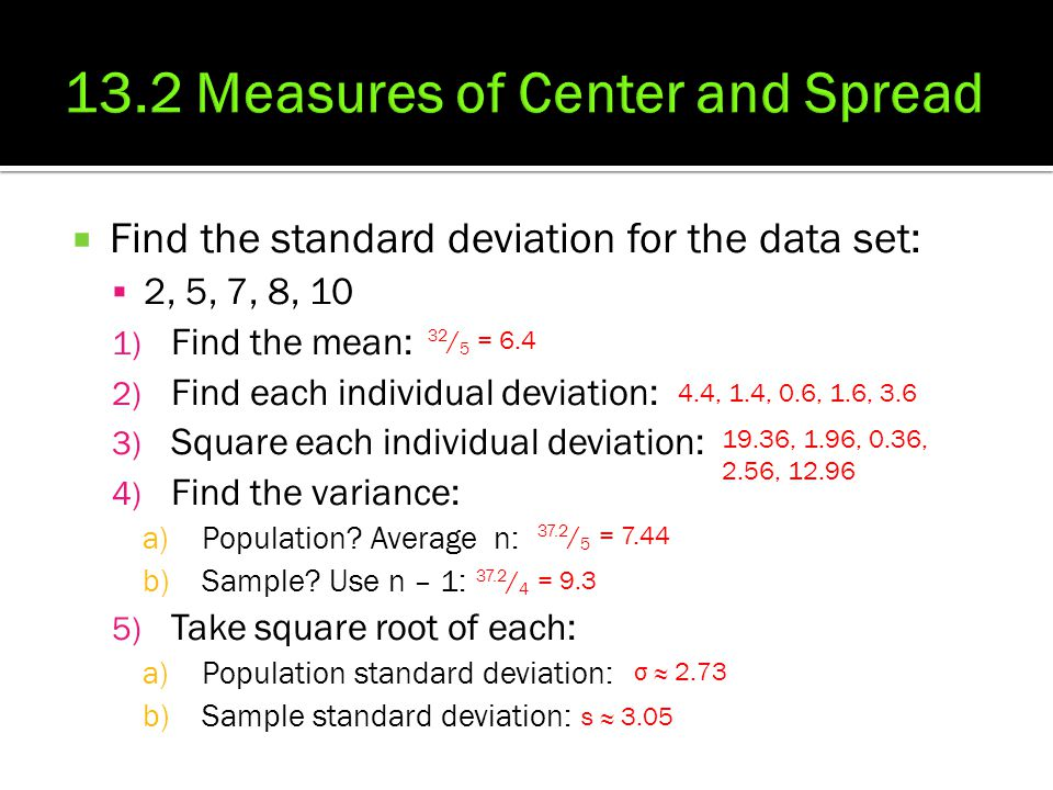 13.2 Measures of Center and Spread