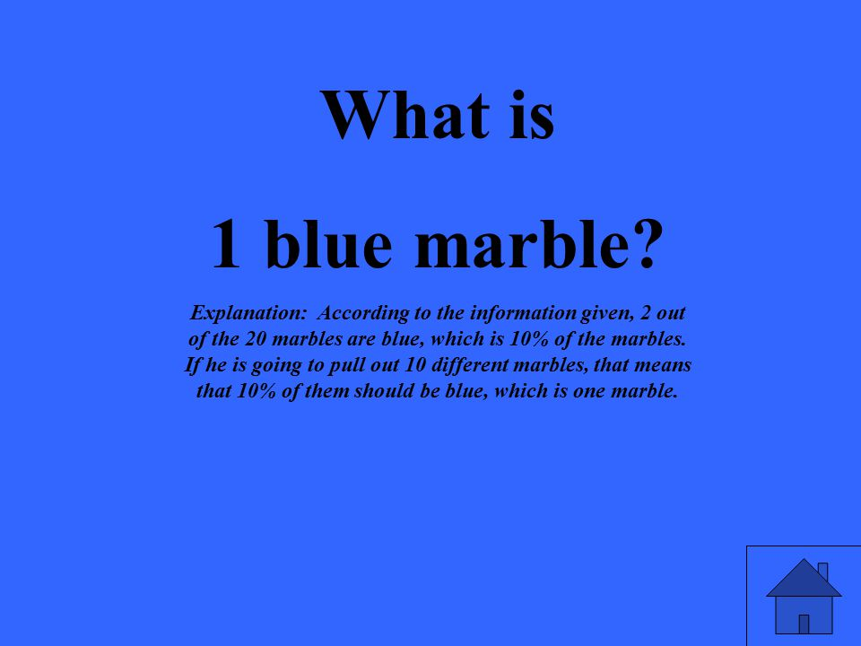 What is 1 blue marble