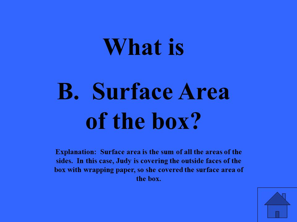 B. Surface Area of the box