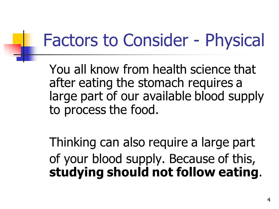 Factors to Consider - Physical