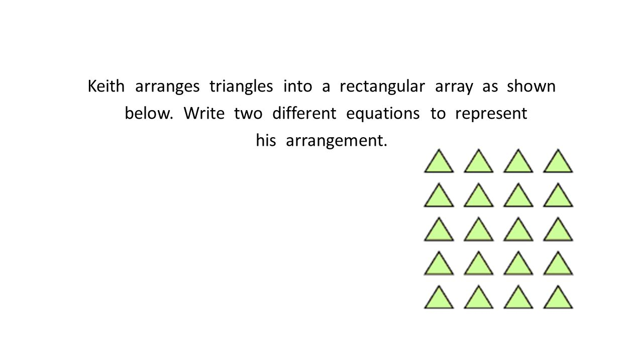 Keith arranges triangles into a rectangular array as shown below