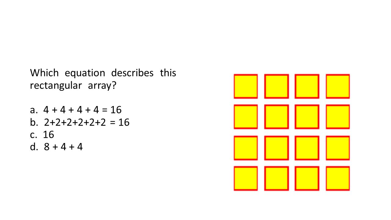 Which equation describes this rectangular array. a