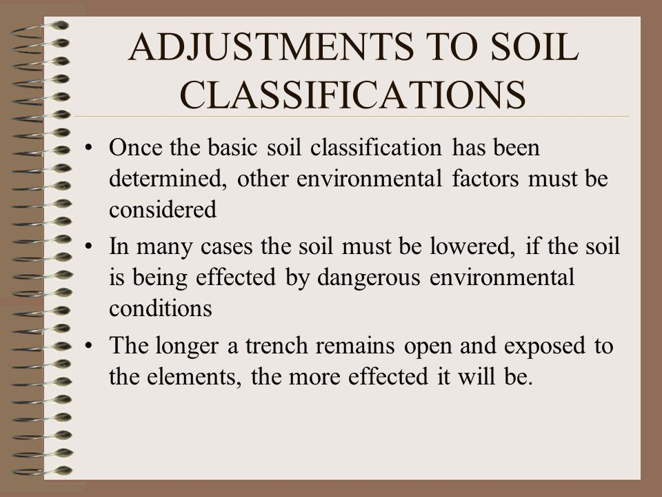 ADJUSTMENTS TO SOIL CLASSIFICATIONS
