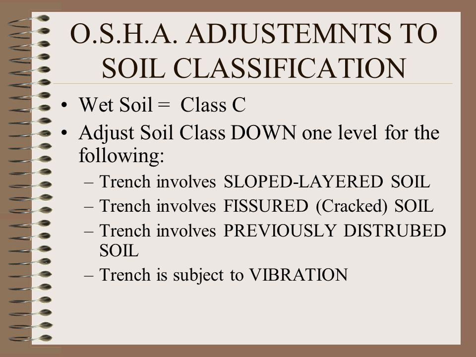 O.S.H.A. ADJUSTEMNTS TO SOIL CLASSIFICATION