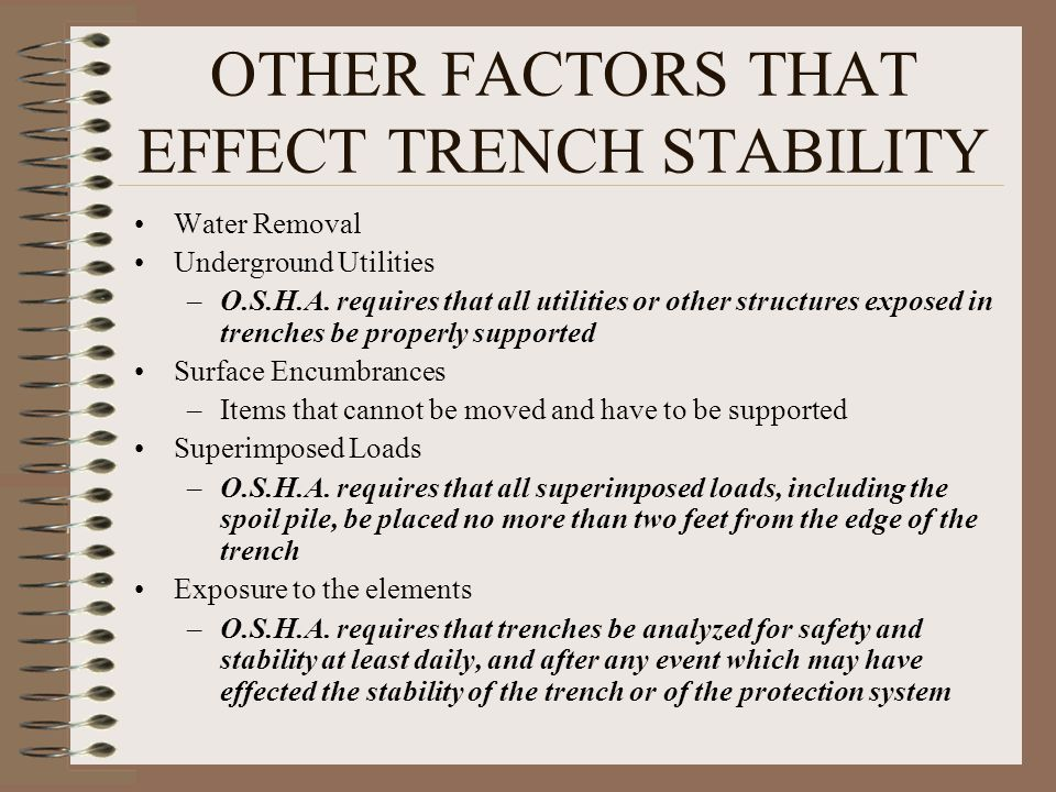 OTHER FACTORS THAT EFFECT TRENCH STABILITY