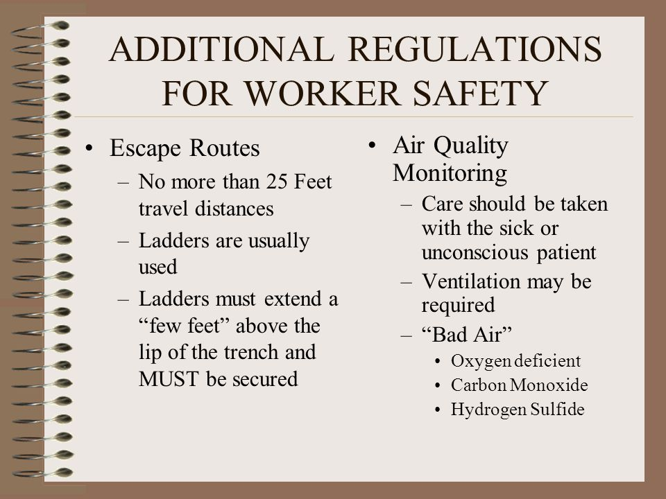 ADDITIONAL REGULATIONS FOR WORKER SAFETY