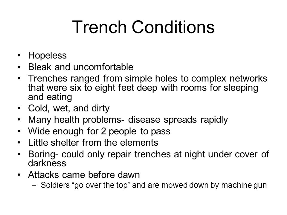 Trench Conditions Hopeless Bleak and uncomfortable