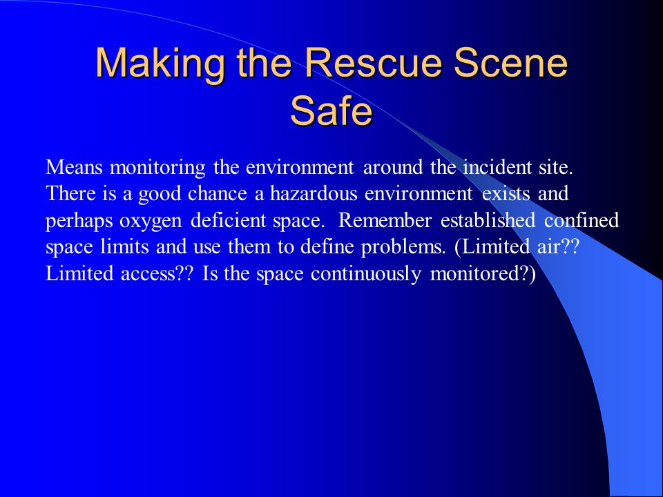 Making the Rescue Scene Safe