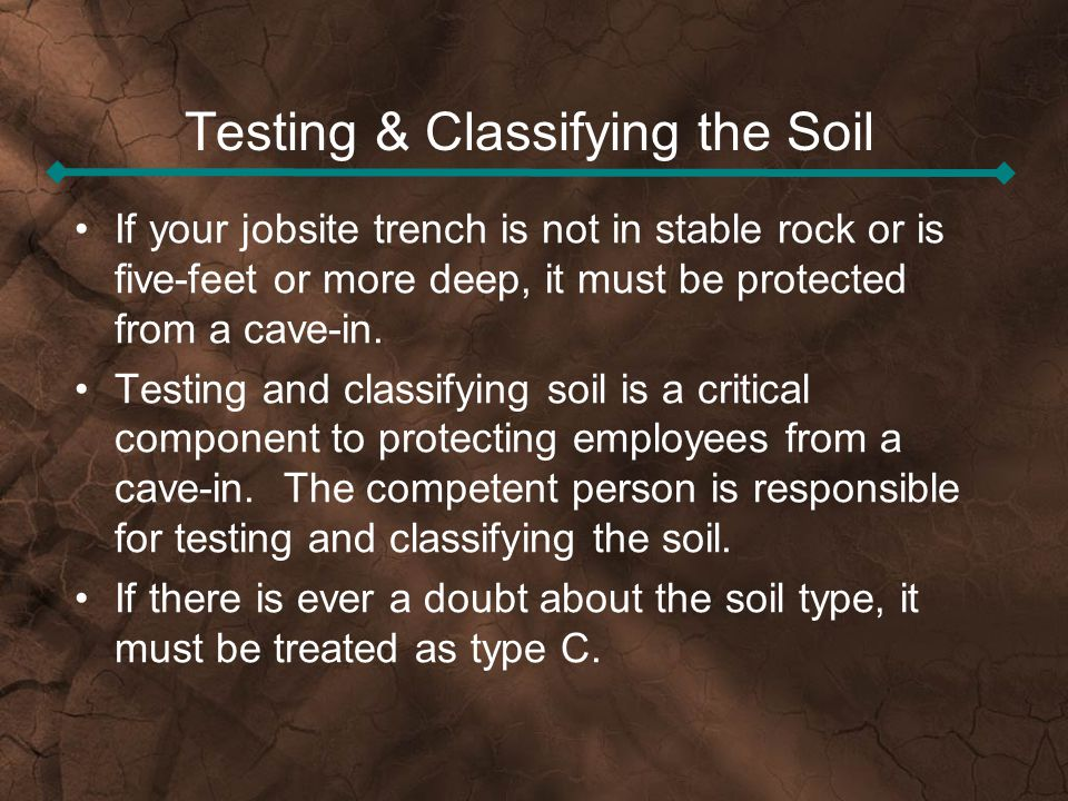Testing & Classifying the Soil