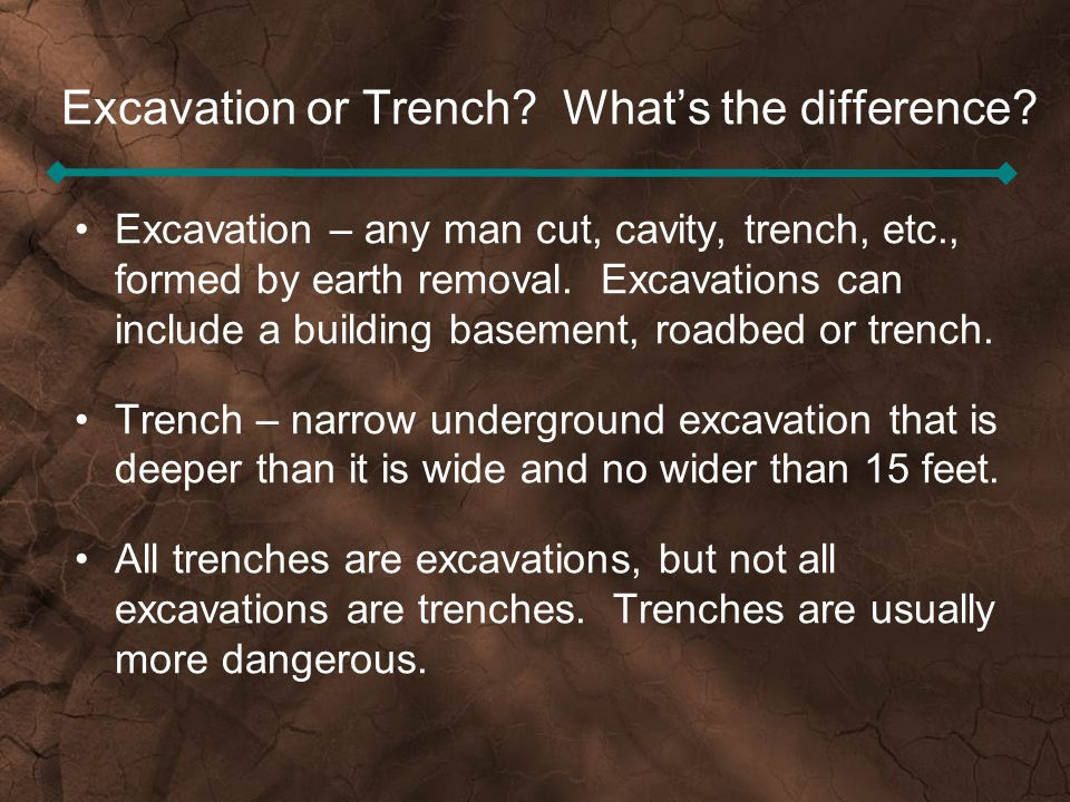 Excavation or Trench What's the difference
