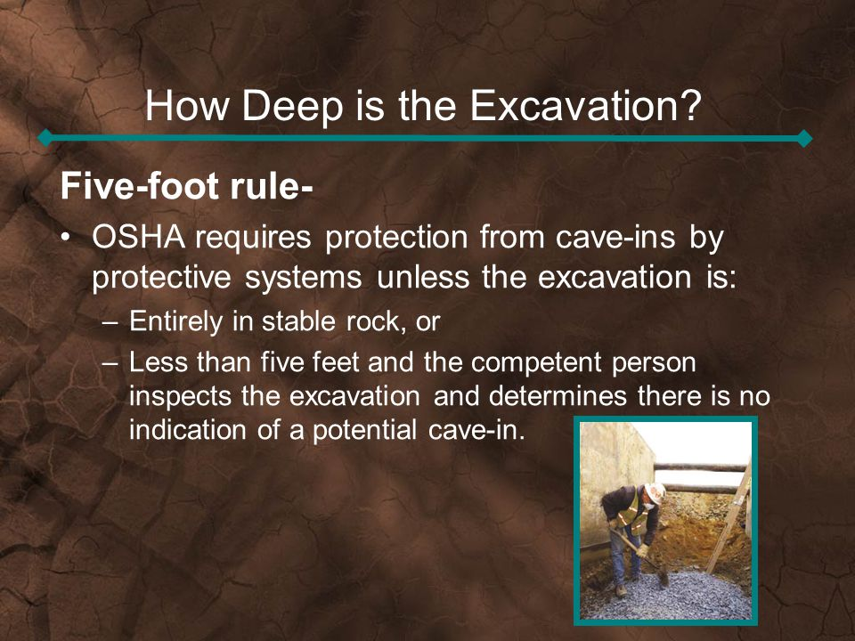 How Deep is the Excavation