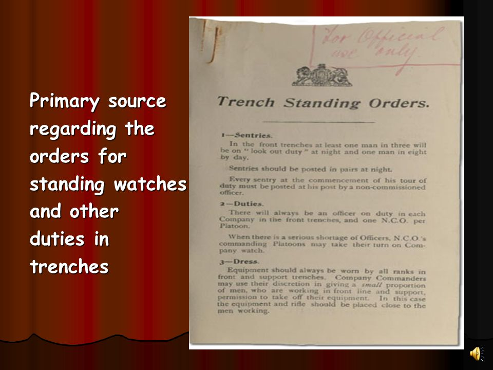 Primary source regarding the orders for standing watches and other duties in trenches