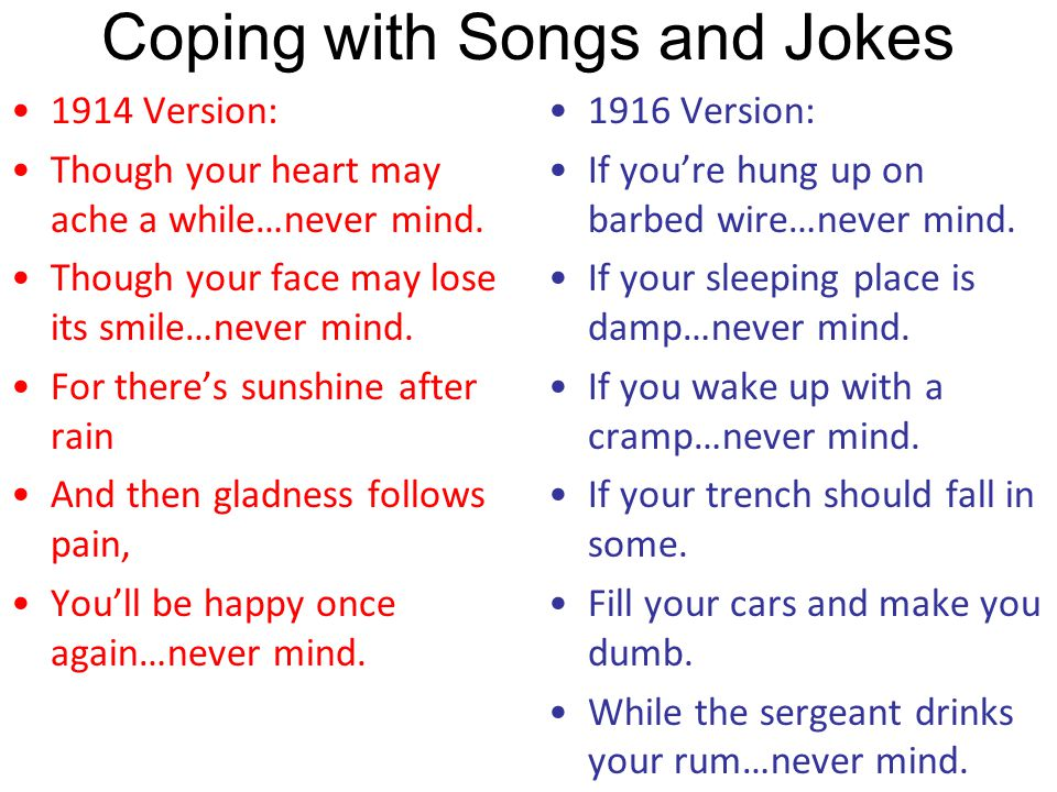 Coping with Songs and Jokes