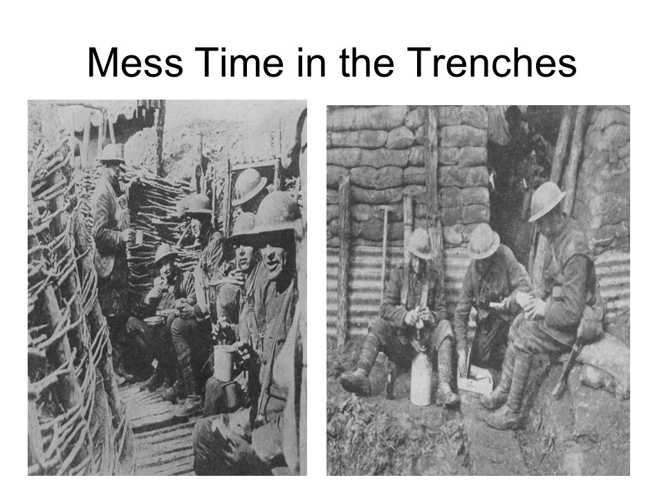 Mess Time in the Trenches
