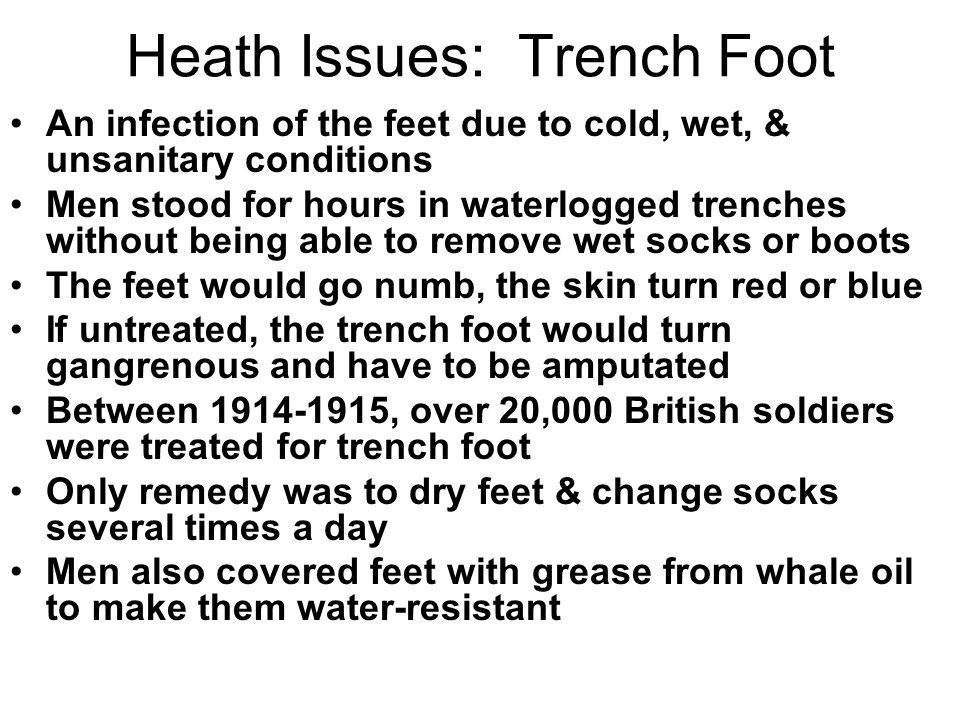 Heath Issues: Trench Foot