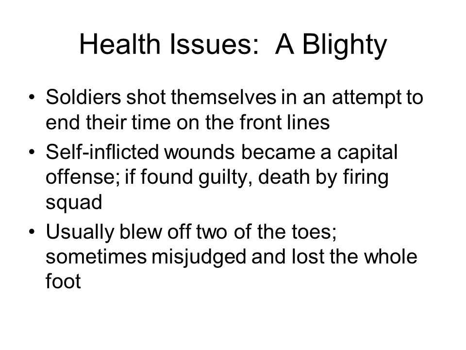 Health Issues: A Blighty