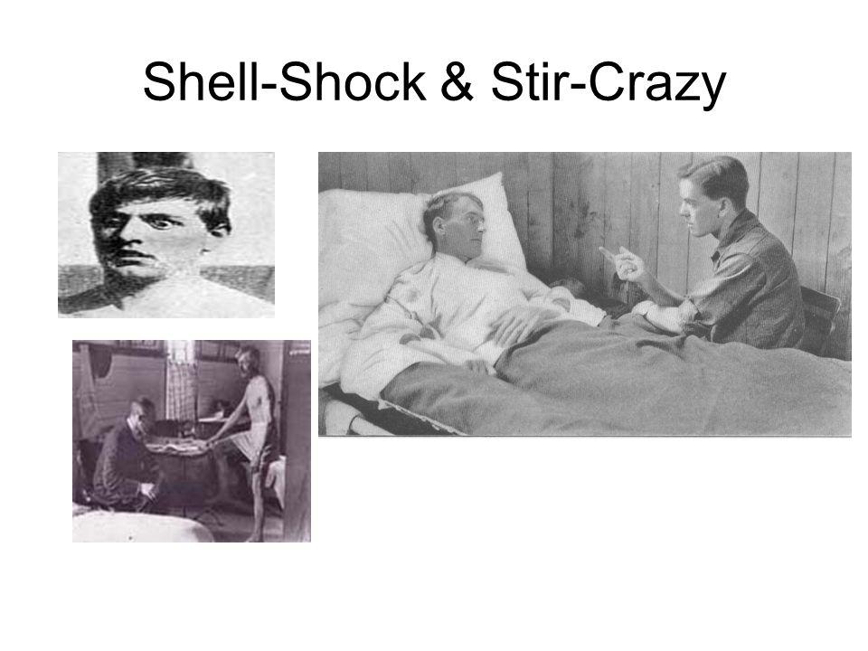 Shell-Shock & Stir-Crazy