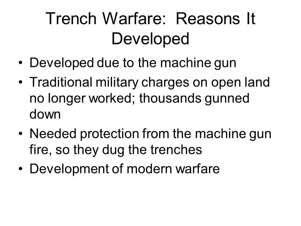 Trench Warfare: Reasons It Developed