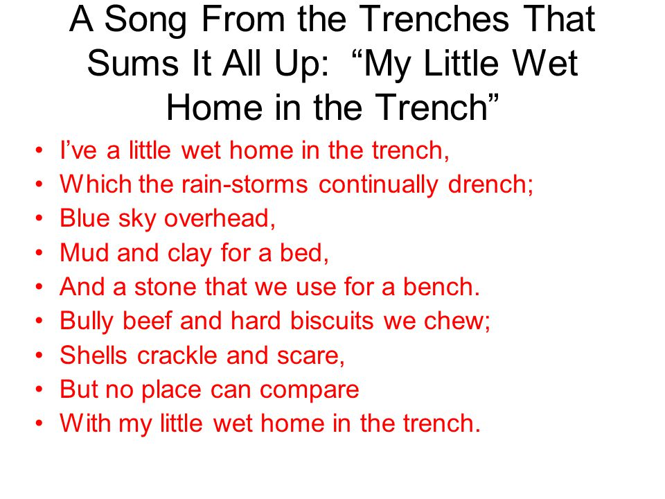 A Song From the Trenches That Sums It All Up: My Little Wet Home in the Trench