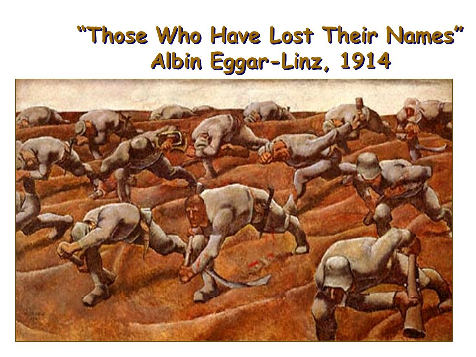 Those Who Have Lost Their Names Albin Eggar-Linz, 1914