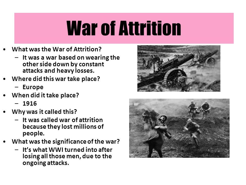 War of Attrition What was the War of Attrition