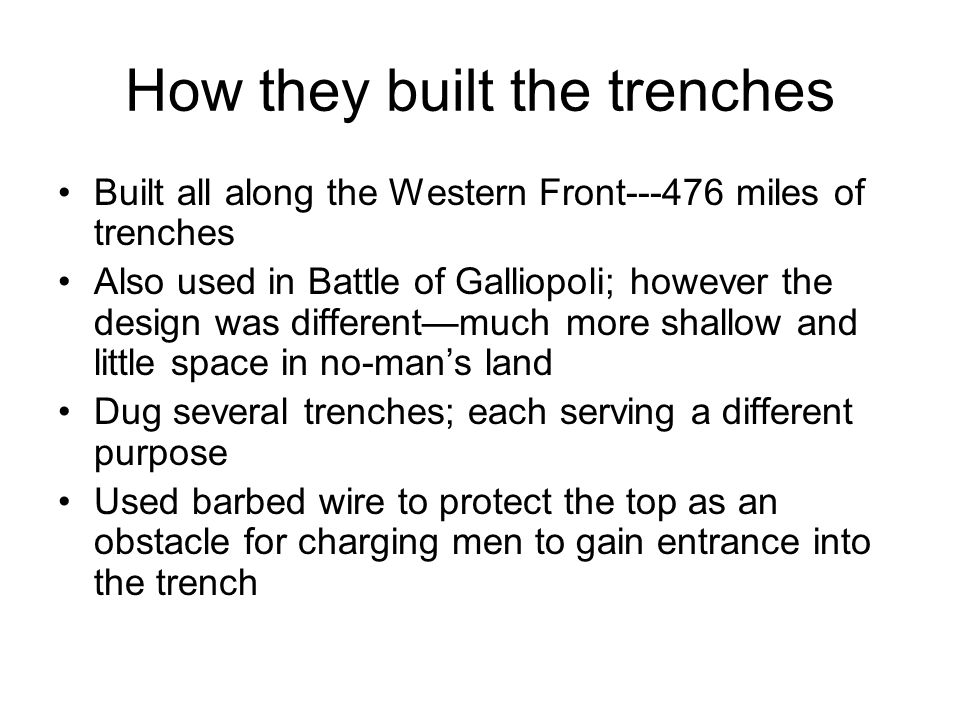 How they built the trenches