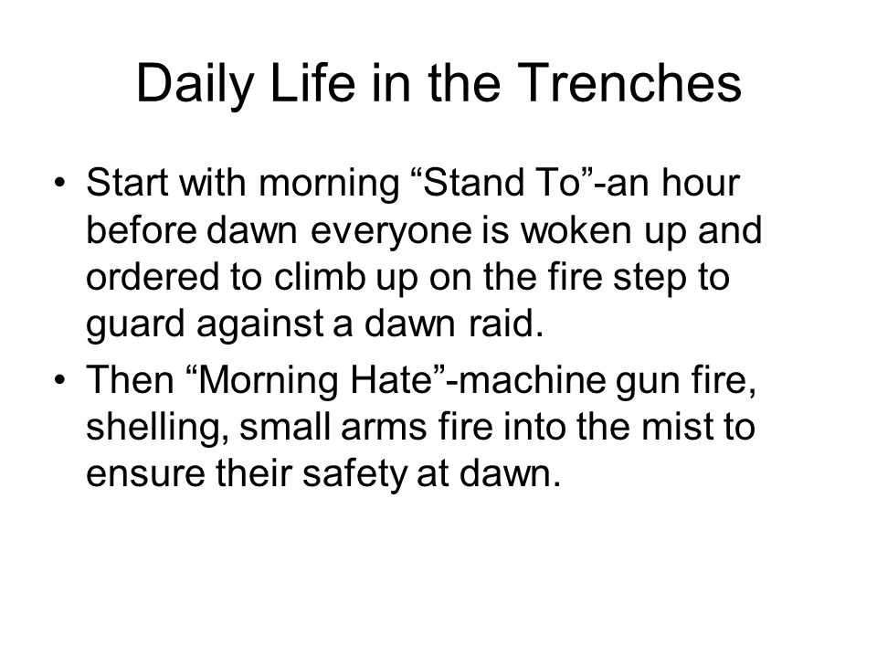 Daily Life in the Trenches