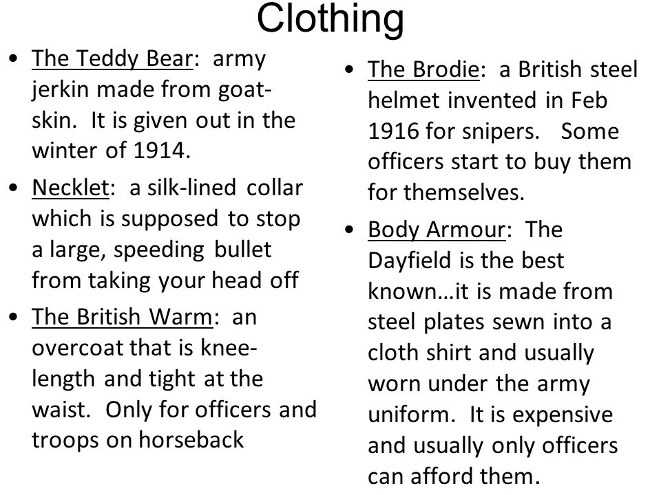 Clothing The Teddy Bear: army jerkin made from goat-skin. It is given out in the winter of 1914.
