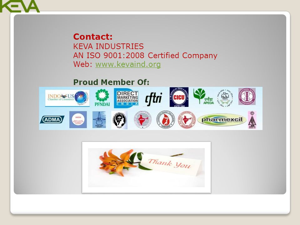 Contact: KEVA INDUSTRIES AN ISO 9001:2008 Certified Company