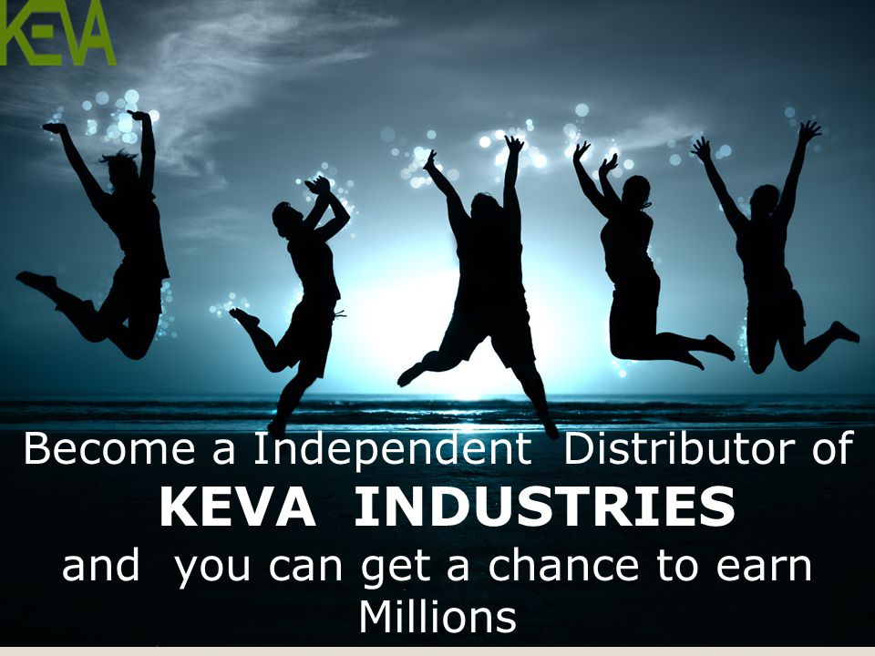 KEVA INDUSTRIES Become a Independent Distributor of