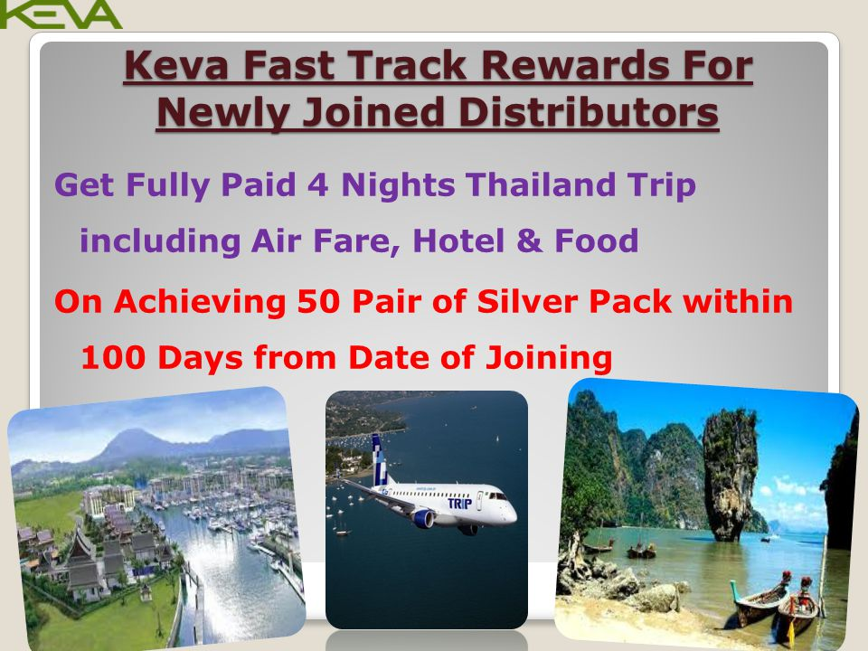 Keva Fast Track Rewards For Newly Joined Distributors