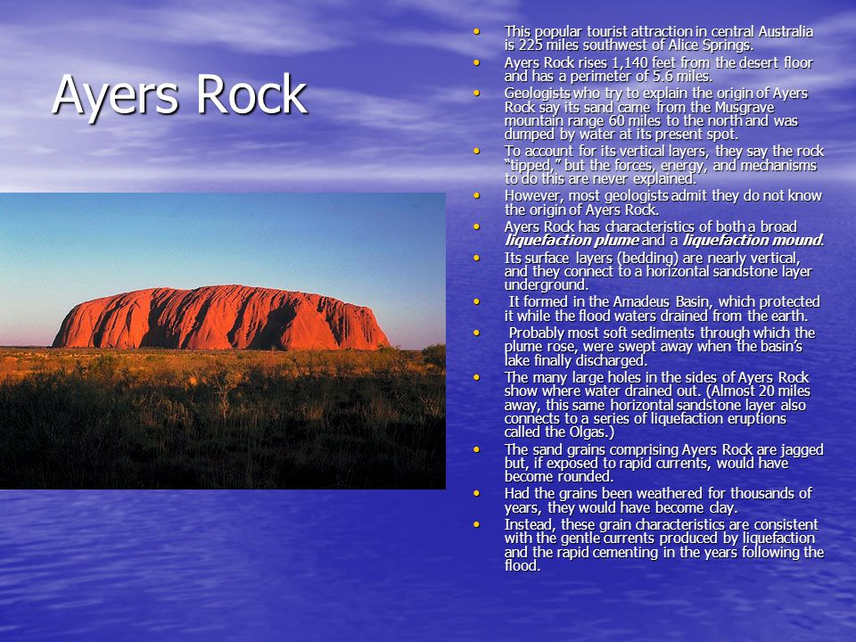 This popular tourist attraction in central Australia is 225 miles southwest of Alice Springs.