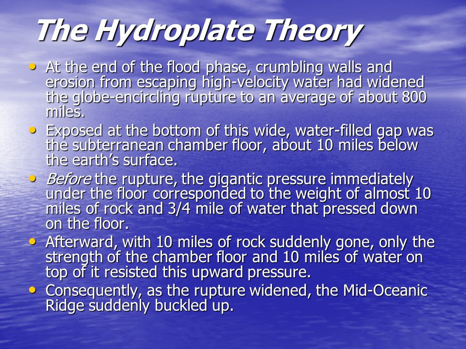 The Hydroplate Theory