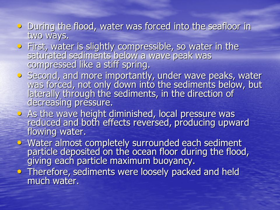 During the flood, water was forced into the seafloor in two ways.