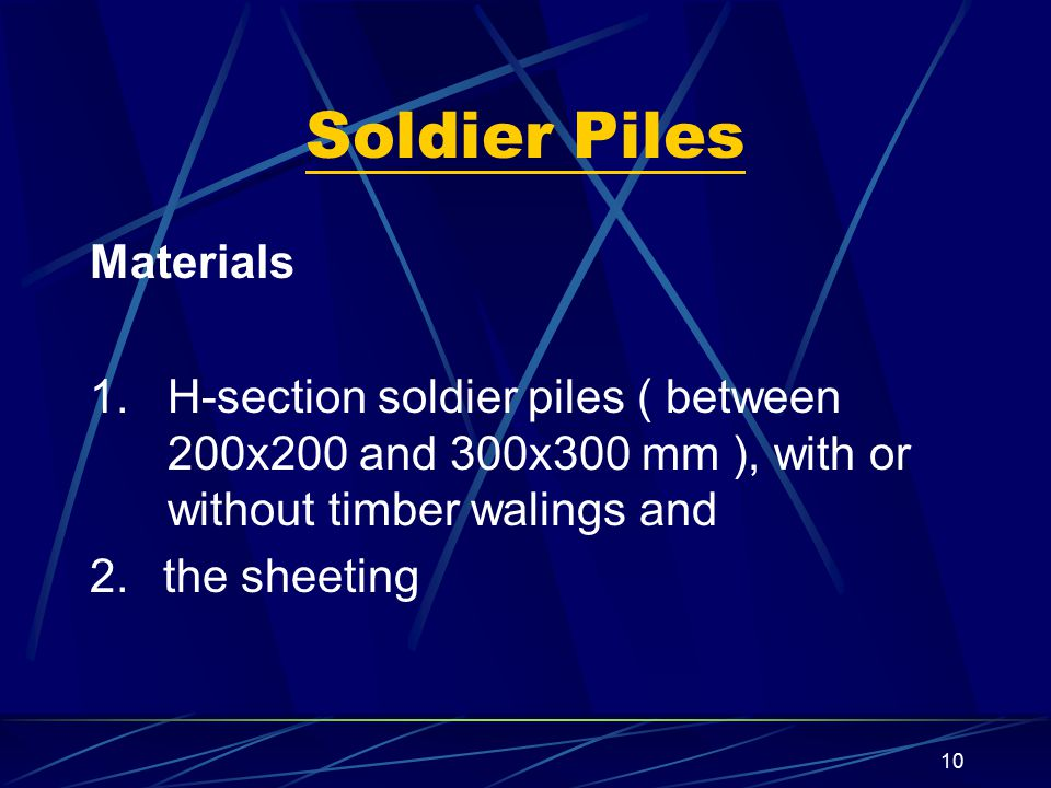 Soldier Piles Materials