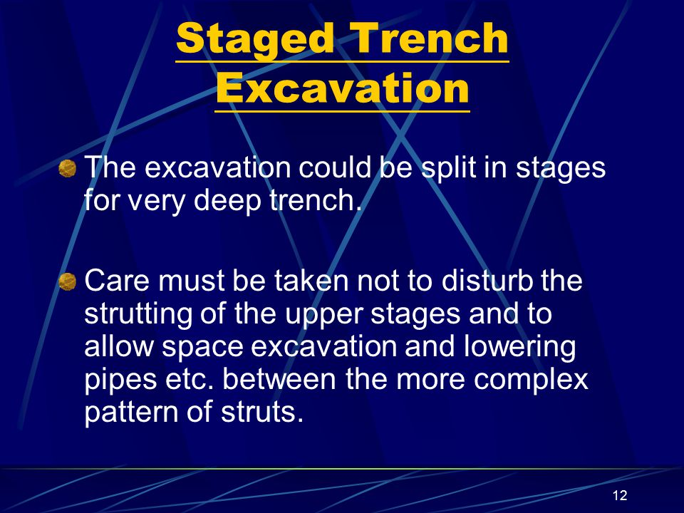 Staged Trench Excavation
